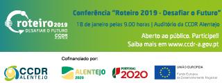 """Conferência """"Roteiro 2019- Desafiar o Futuro"""