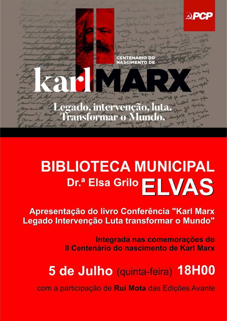 """Elvas receberá apresentação do livro """"Karl Marx, Legado, Intervenção e Luta. Transformar o Mundo"""""""