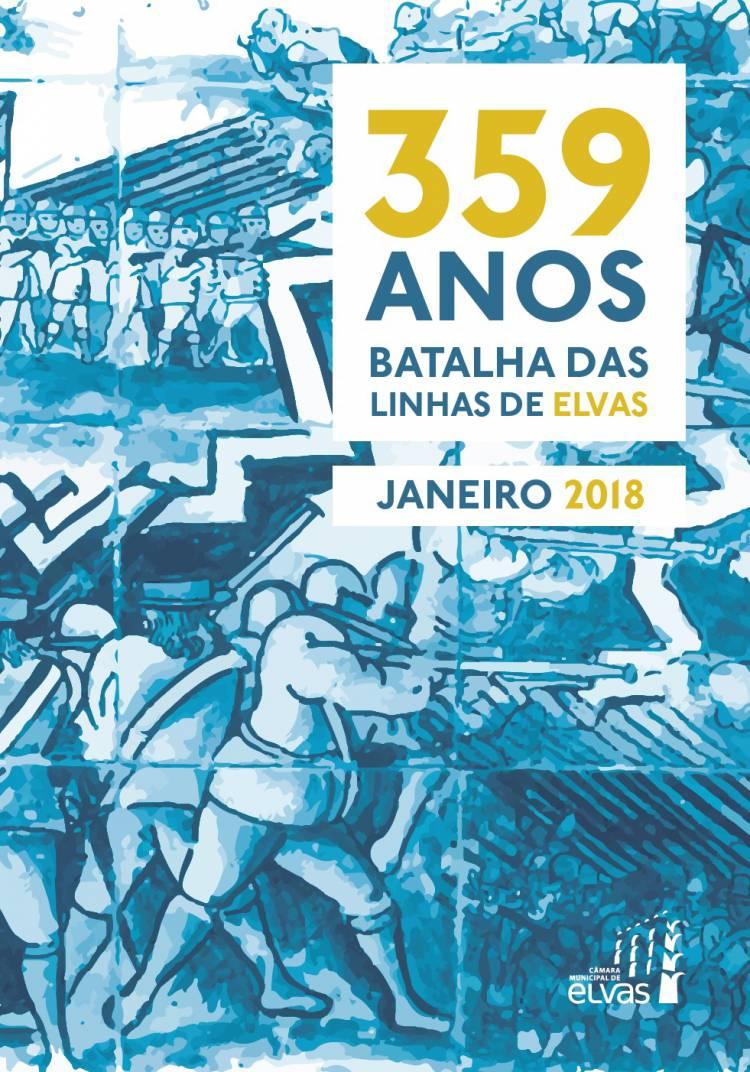 Elvas comemora 359 anos da Batalha das Linhas de Elvas. Conheça o programa