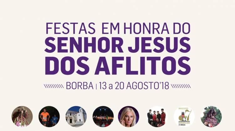 Festas em Honra do Senhor Jesus dos Aflitos animam Borba entre 13 e 20 de agosto