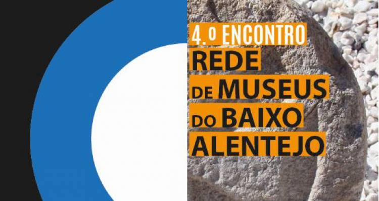 Serpa acolhe IV Encontro da  Rede de Museus do Baixo Alentejo