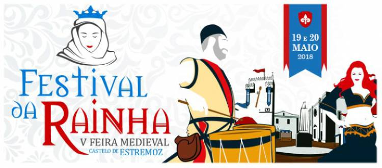 Estremoz receberá V Festival da Rainha dias 19 e 20 de maio