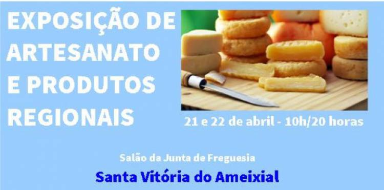 Freguesia de Santa Vitória do Ameixial recebe Exposição de Artesanato e de Produtos Regionais