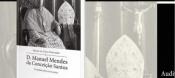 Évora: Fundação Eugénio de Almeida recebe a apresentação do livro sobre a obra de «D. Manuel Mendes da Conceição Santos