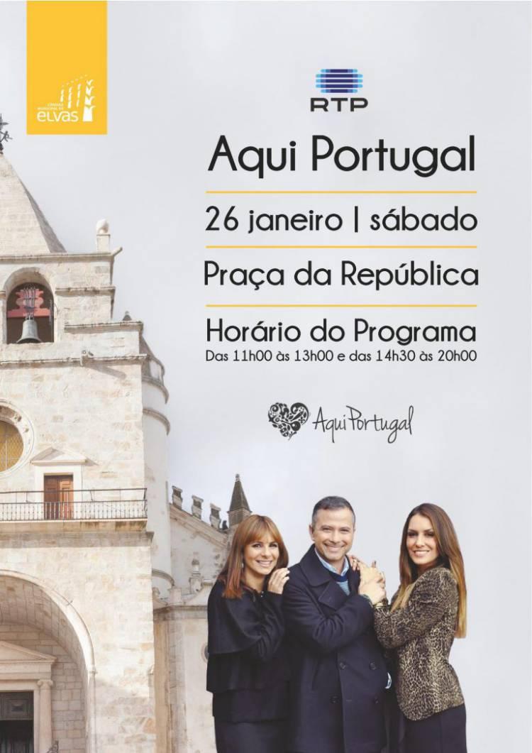 """""""Aqui Portugal"""", da RTP, em direto de Elvas no sábado dia 26"""