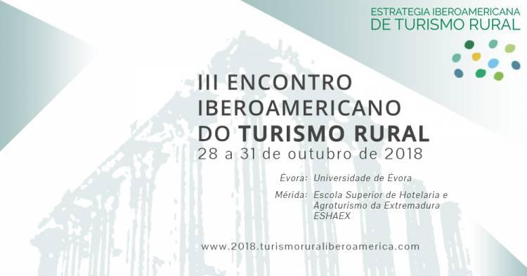 Alentejo de Excelência promove III Encontro Ibero-Americano de Turismo de Rural