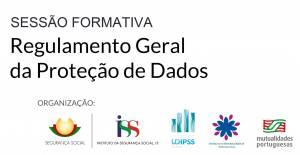 Comissão Distrital de Cooperação de Évora promove Sessão Formativa sobre o Regulamento Geral da Proteção de Dados