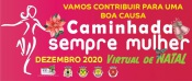 "Município de Mora organiza a  ""Caminhada Sempre Mulher Virtual de Natal"""