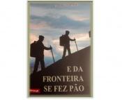 """Marvão recebe apresentação do romance """"E da Fronteira se fez Pão"""""""