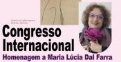 Vila Viçosa recebe Congresso Internacional de Homenagem a Maria Lúcia Dal Farra, no centenário da publicação de Livro de Mágoas