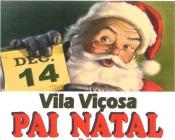 Dia 14 vai ser um dia mágico em Vila Viçosa com a chegada do Pai Natal, animação de rua e muita neve (c/cartaz em 1ªmão)