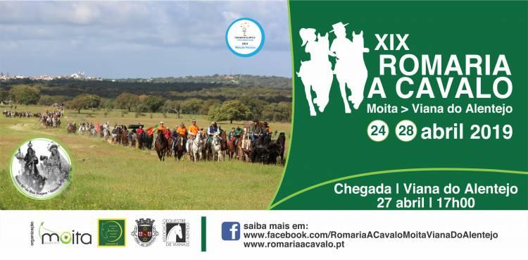 XIX Romaria a Cavalo, Moita - Viana do Alentejo, de 24 a 28 Abril de 2019