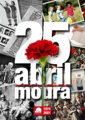 Município de Moura: conheça aqui o programa de celebração do 25 de abril