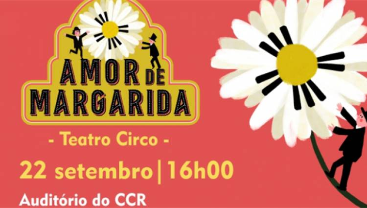 Redondo recebe teatro circo 'Amor de Margarida' a 22 de setembro