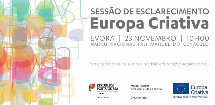 Évora receberá sessão de esclarecimento dedicada aoPrograma Europa Criativa