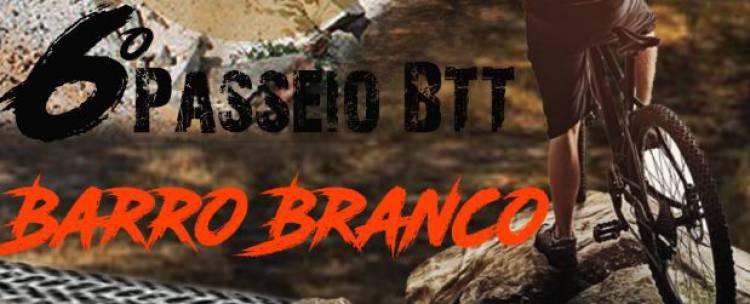 6º Passeio BTT Barro Branco a 14 de abril de 2019