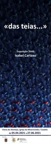 """Exposição """"Das teias – O tear como lareira (e os contos ao luar)"""" no castelo de Viana do Alentejo"""