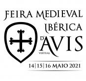 Feira Medieval Ibérica de Avis realiza-se de 14 a 16 de maio em formato virtual