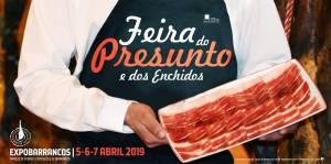 ExpoBarrancos - feira do Presunto e dos Enchidos de 5 a 7 de abril.
