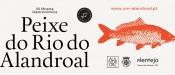 Alandroal: XII Mostra Gastronómica do Peixe do Rio nos restaurantes do concelho entre 14 e 30 de Maio