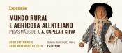 """Estremoz: """"Mundo Rural e Agrícola Alentejano pelas mãos de J. A. Capela e Silva"""" em exposição a partir de 26 de setembro"""
