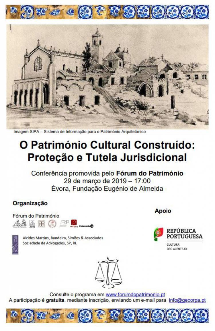 Évora recebe conferência: 'O Património Cultural Construído . Proteção e Tutela Jurisdicional' a 29 de março