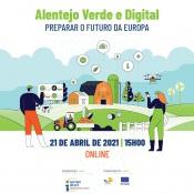 ''Alentejo Verde e Digital - Preparar o Futuro da Europa''