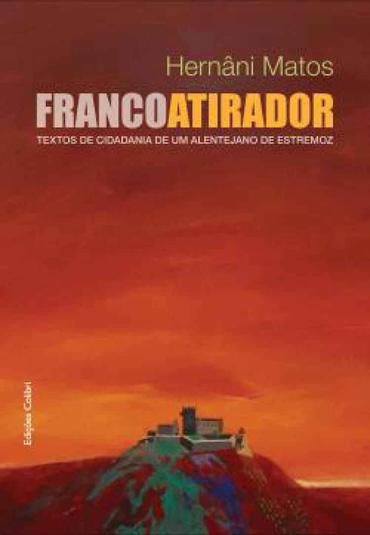 Hernâni Matos apresenta livro com textos de um Alentejano de Estremoz