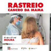 Rastreio gratuito do cancro da mama no concelho de Moura - 21 de Abril a 31 de Maio