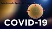 Covid 19 - APOIAR - Programa de apoio às empresas vai ser reforçado e alargado