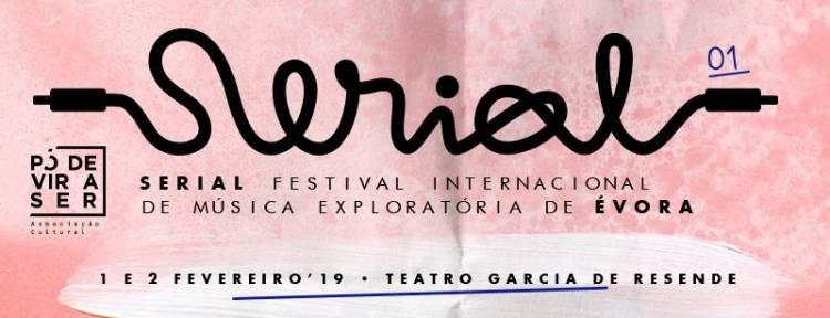 Festival Serial em Évora nos dias 1 e 2 de Fevereiro